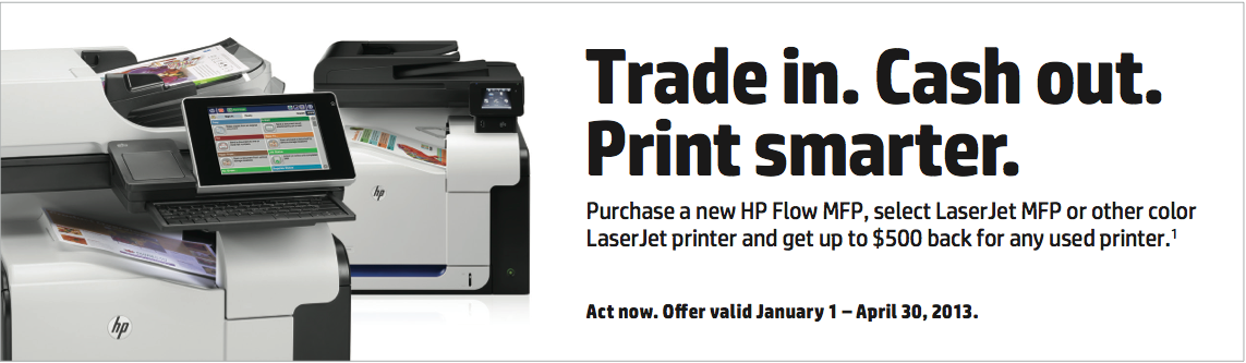 Trade In. Cash out. Print smarter.